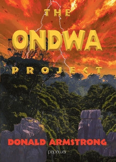 The Ondwa Project By Donald Armstrong