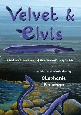 Velvet and Elvis written and eelustrated by Stephanie Bowman