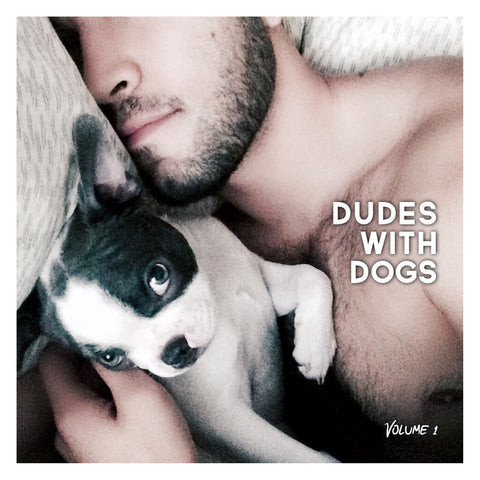 Dudes With Dogs® - Volume 1 Hardcover Book - FREE SHIPPING $30+