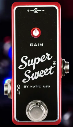 XOTIC EFFECTS SUPER SWEET BOOSTER PEDAL ($120 USD)