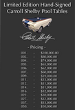 SIGNATURE Collector's Edition Carroll Shelby Hand-Autographed 1965 GT-350 Pool Table