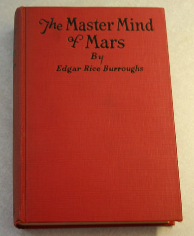 1928 Dated Edgar Rice Burroughs The Master Mind of Mars, 6th In The Warlord of Mars Series, Immaculate Condition. Extremely Collectable!