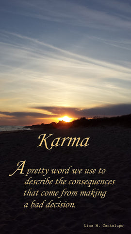 Karma is a pretty word....sunrise photo captured on the beaches of Nantucket, MA