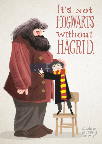 It's Not Hogwarts Without Hagrid