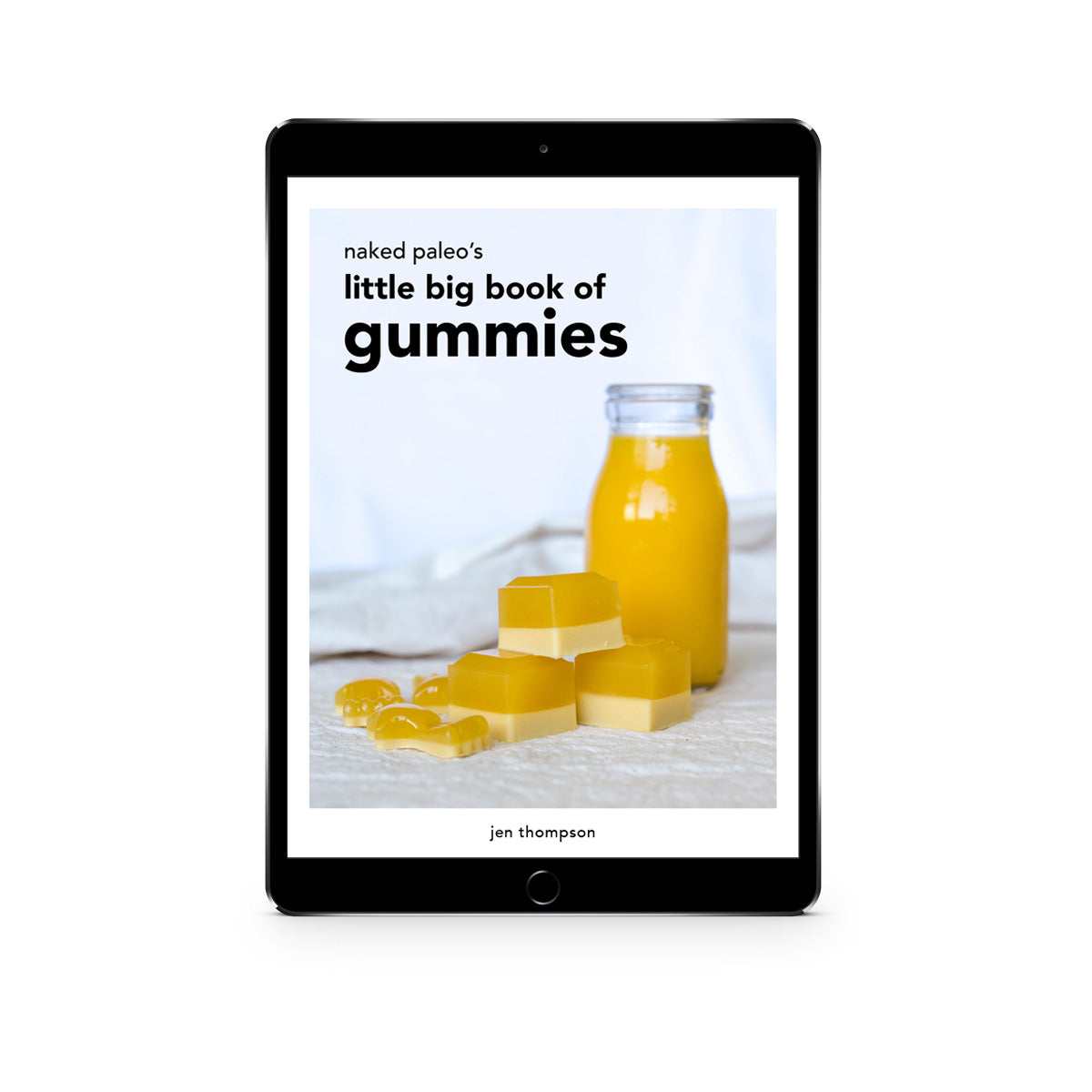 Naked Paleo Little Big Book of Gummies eBook Gelatin Recipe Cookbook Healthy Treats for Kids Snacks