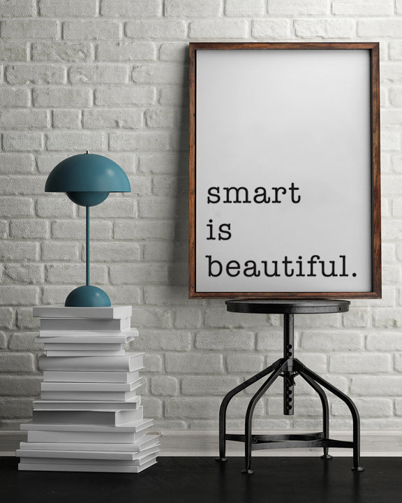 Smart is Beautiful