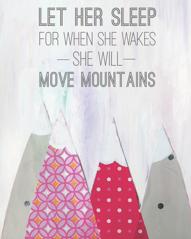Let Her Sleep for When She Wakes She'll Move Mountains Art Card by Cici Art Factory