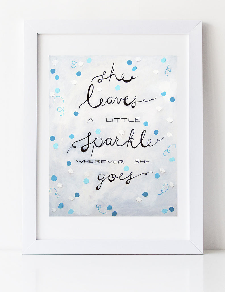 She leaves a little sparkle wherever she goes - art print by Cici Art Factory