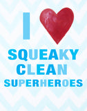 Kids Bathroom Art Prints by Cici Art Factory -  I heart Squeaky Clean Superheroes