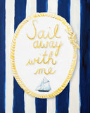 SAIL AWAY WITH ME - Ocean Themed art for baby nursery