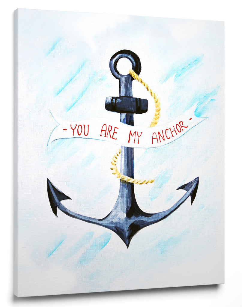 You Are My Anchor Wall Quote Art For Baby Nursery Cici Art Factory