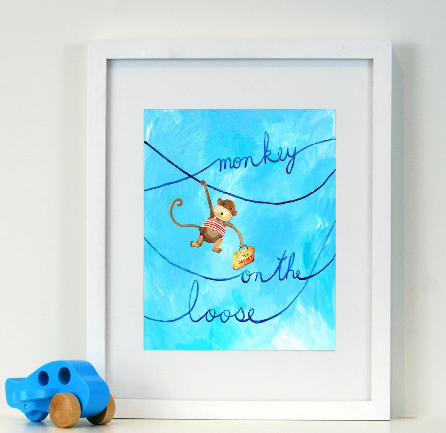 Monkey on the Loose  - Baby Nursery Quote Art