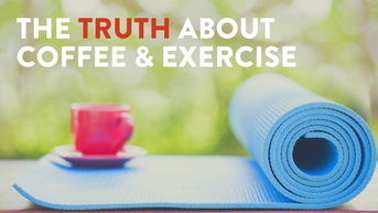 The Truth Of About Coffee And Exercise