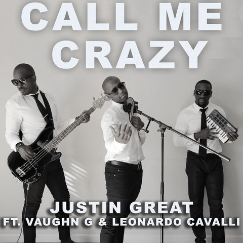 Call Me Crazy (Single) - Stream (Link in details)