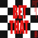 Bet That (Single) - Stream (Link in details)