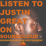 Listen To Justin Great on SoundCloud soundcloud.com/justingreat