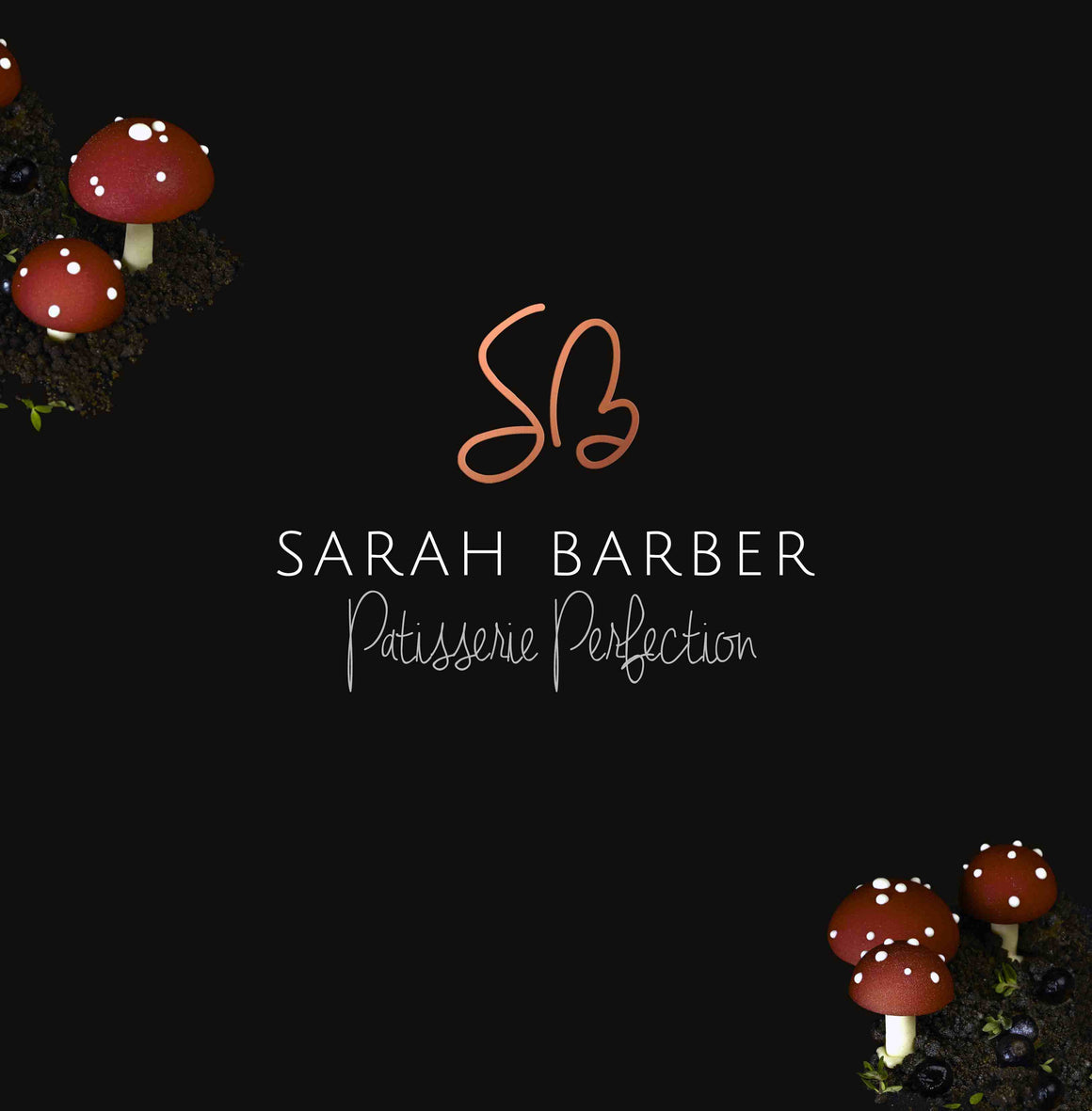 Patisserie Perfection by Sarah Barber