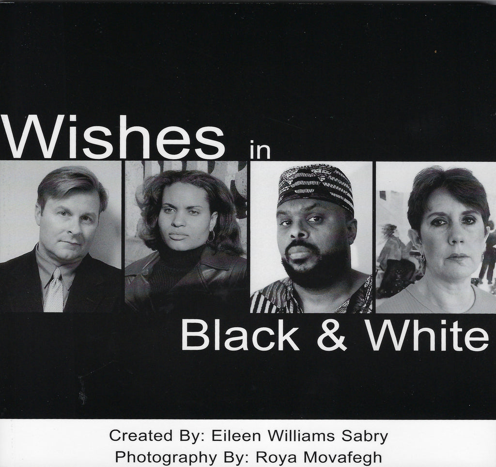 Wishes In Black and White by Eileen Williams Sabry