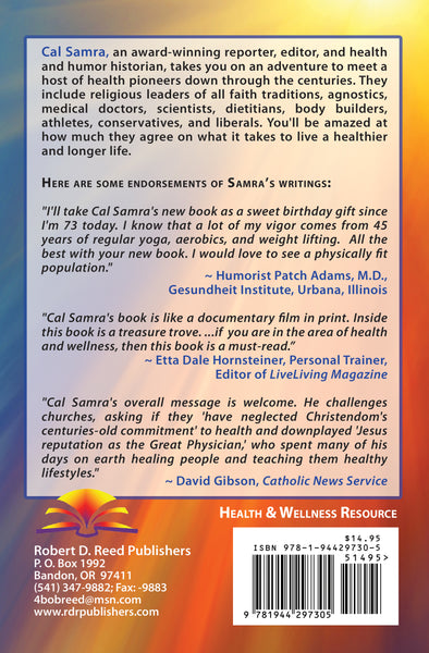 In Pursuit of Health and Longevity: Wellness Pioneers through the Centuries by Cal Samra