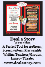 Deal a Story: A Brain-Storming Card Game for Writers by Sue Viders