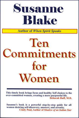Ten Commitments for Women by Susanne S. Blake