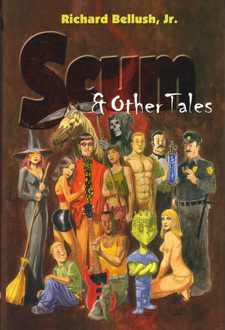 Scum & Other Tales by Richard Bellush, Jr.