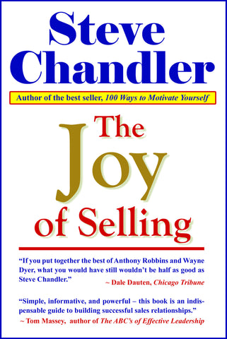 The Joy of Selling by Steve Chandler