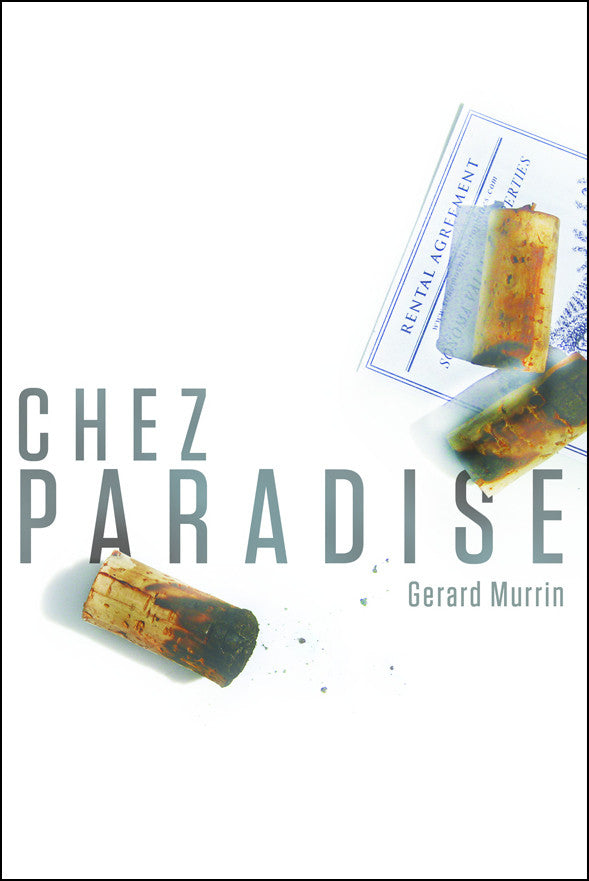 Chez Paradise, a Novel by Gerard Murrin