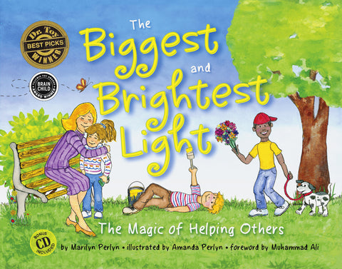 THE BIGGEST AND BRIGHTEST LIGHT: The Magic of Helping Others by Marilyn Perlyn