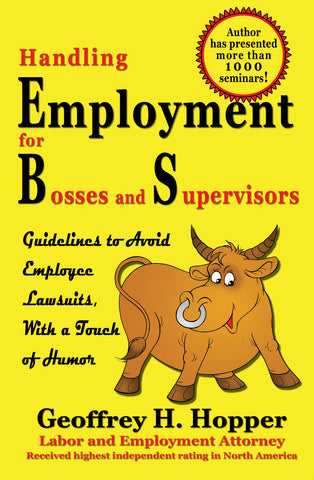 Handling Employment for Bosses and Supervisors by Geoffrey H. Hopper
