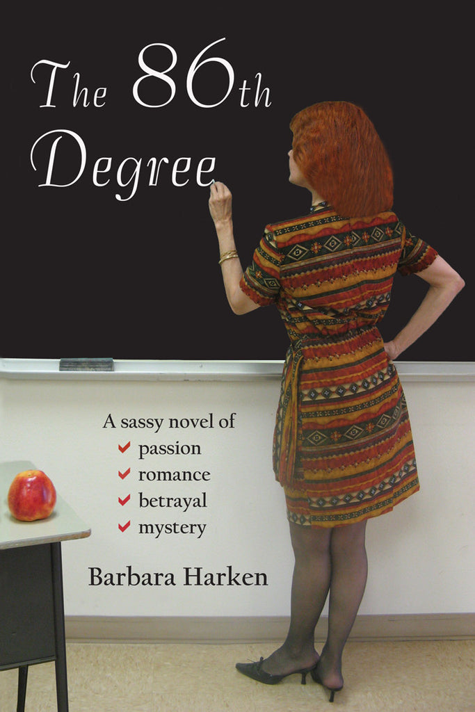 The 86th Degree by Barbara Harken