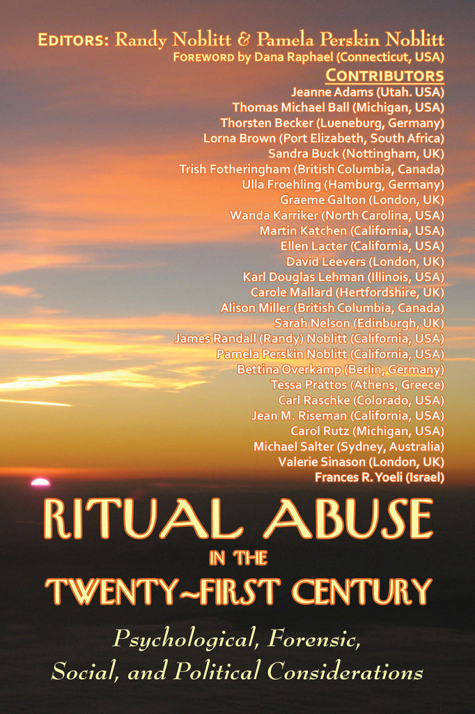 Ritual Abuse in the Twenty-First Century