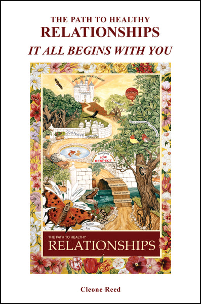 THE PATH TO HEALTHY RELATIONSHIPS: IT ALL BEGINS WITH YOU (the book)