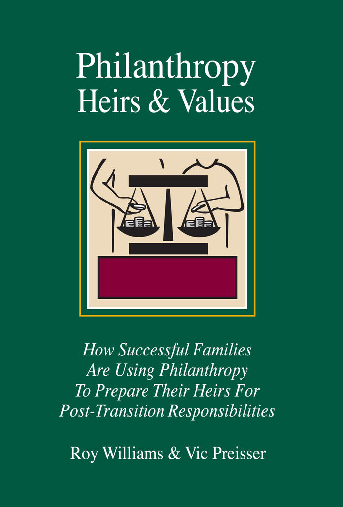 PHILANTHROPY, HEIRS & VALUES