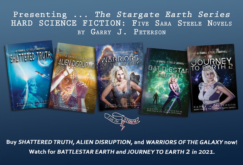 THE STARGATE EARTH SERIES BY GARRY J. PETERSON