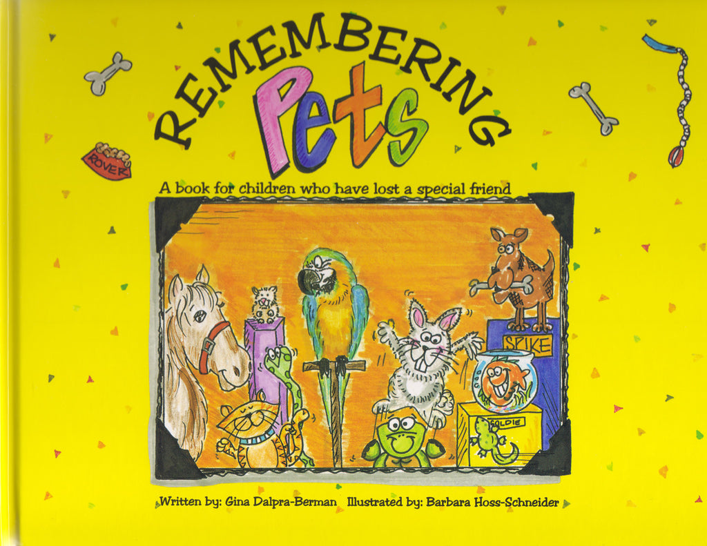 Remembering Pets: A book for children who have lost a special friend
