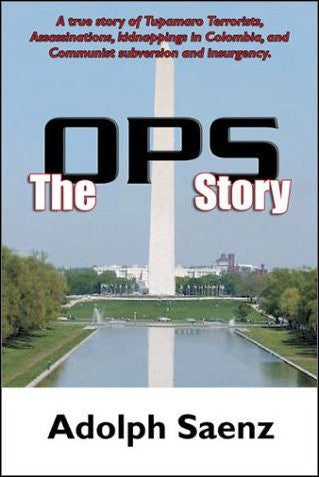 The OPS Story by Adolph Saenz