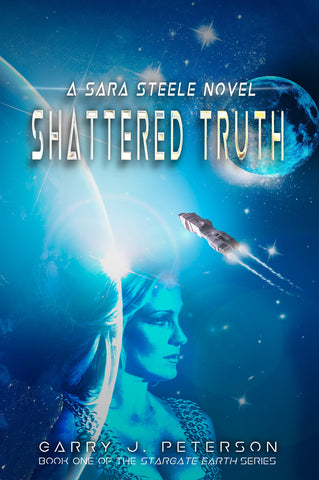 SHATTERED TRUTH: A Sara Steele Novel