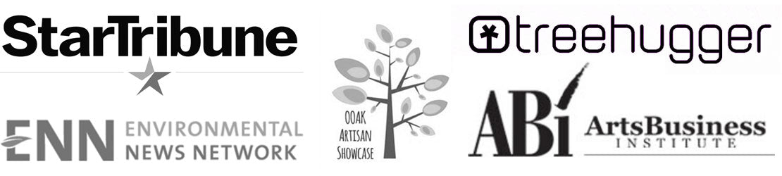 Star Tribune, Treehugger, Environmental News Network, Artist Business Institute, OOAK Artisan Showcase