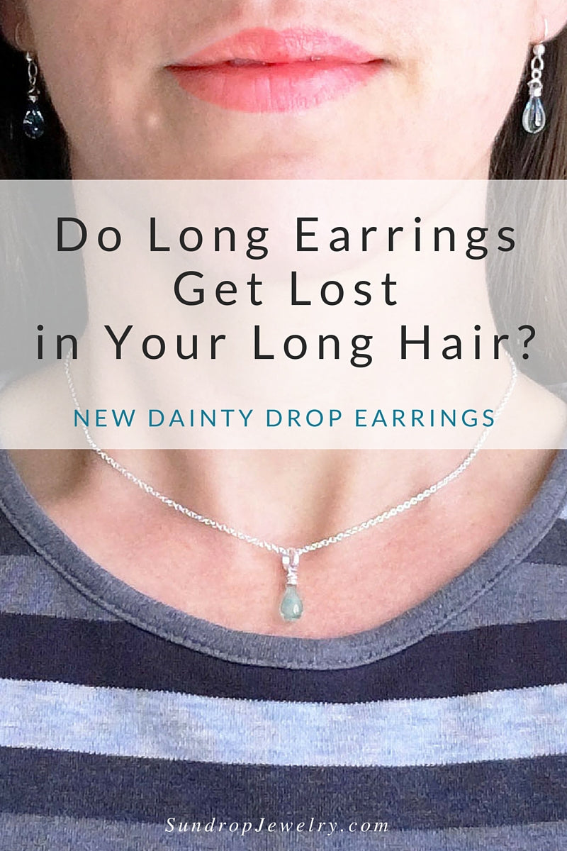 Dainty Drop Earrings - Long Earrings Get Lost in Your Long Hair by Sundrop Jewelry
