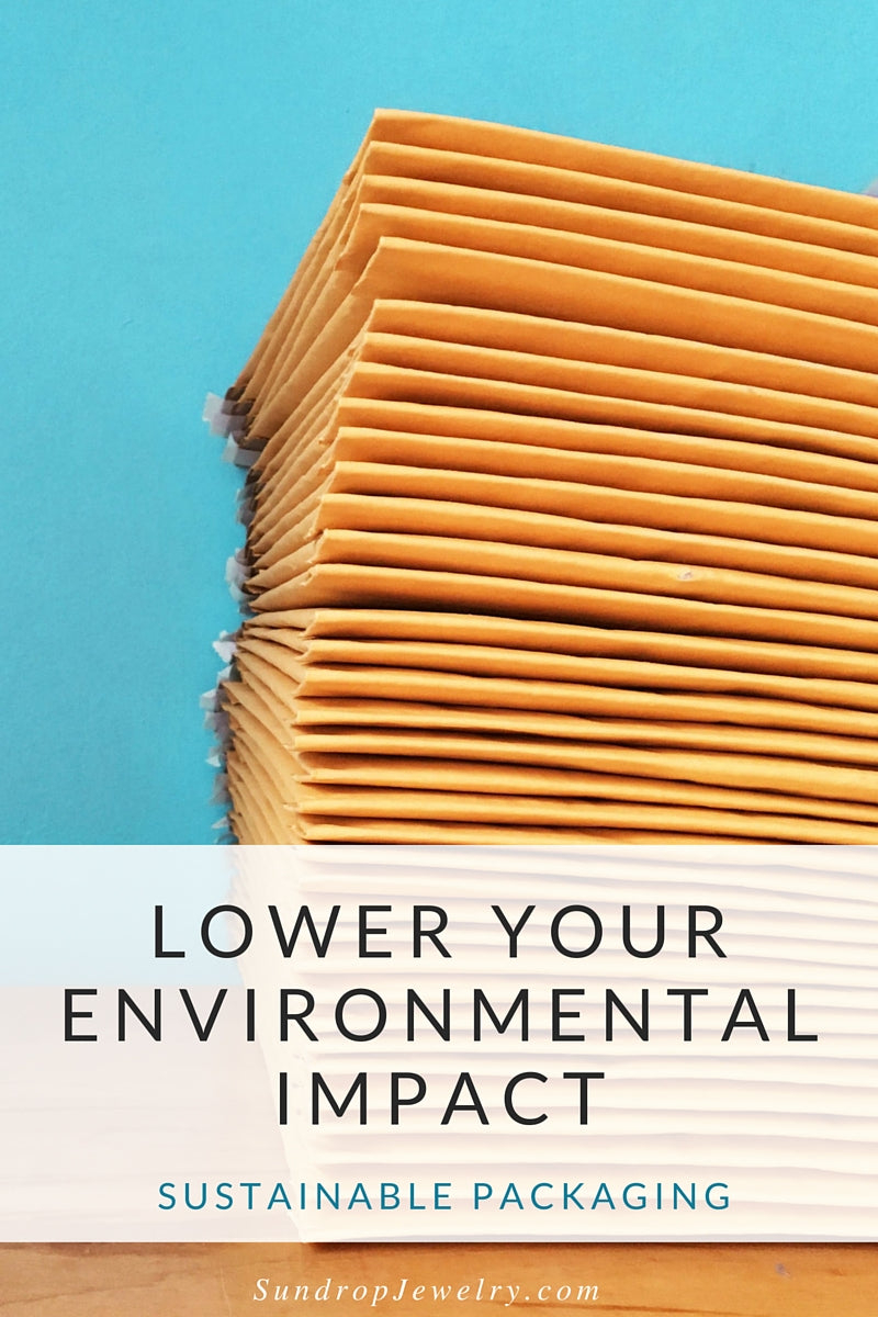 Lower your environmental impact: Sustainable Packaging