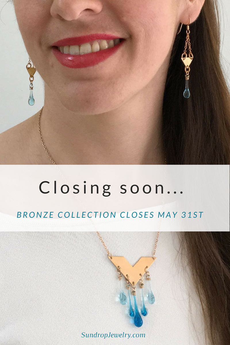 Sundrop Jewelry 'Bold as Bronze' Collection closes May 31st