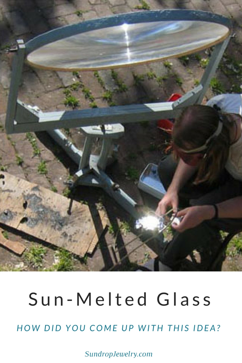 Melting glass with solar energy - where did the idea come from?