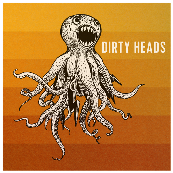Dirty Heads Digital Album - Dirty Heads