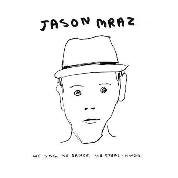 We Sing. We Dance. We Steal Things Digital Download - Jason Mraz