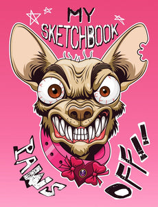 My Sketchbook Paws Off!!