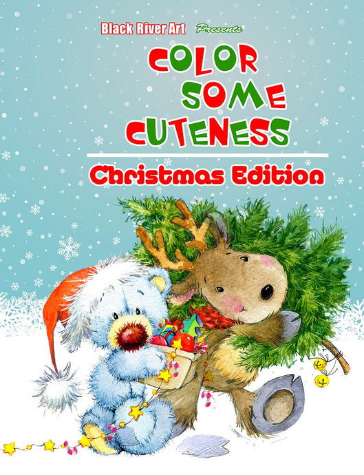 Color Some Cuteness Christmas Edition Grayscale Coloring Book - Black River Art