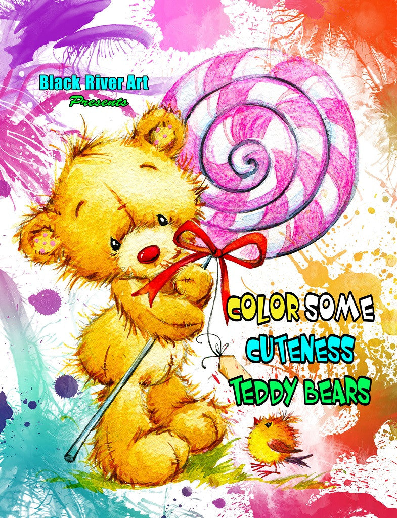 Color Some Cuteness Teddy Bears Grayscale Coloring Book - Black River Art