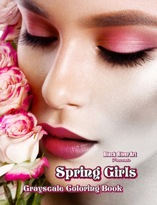 Spring Girls Grayscale Coloring Book