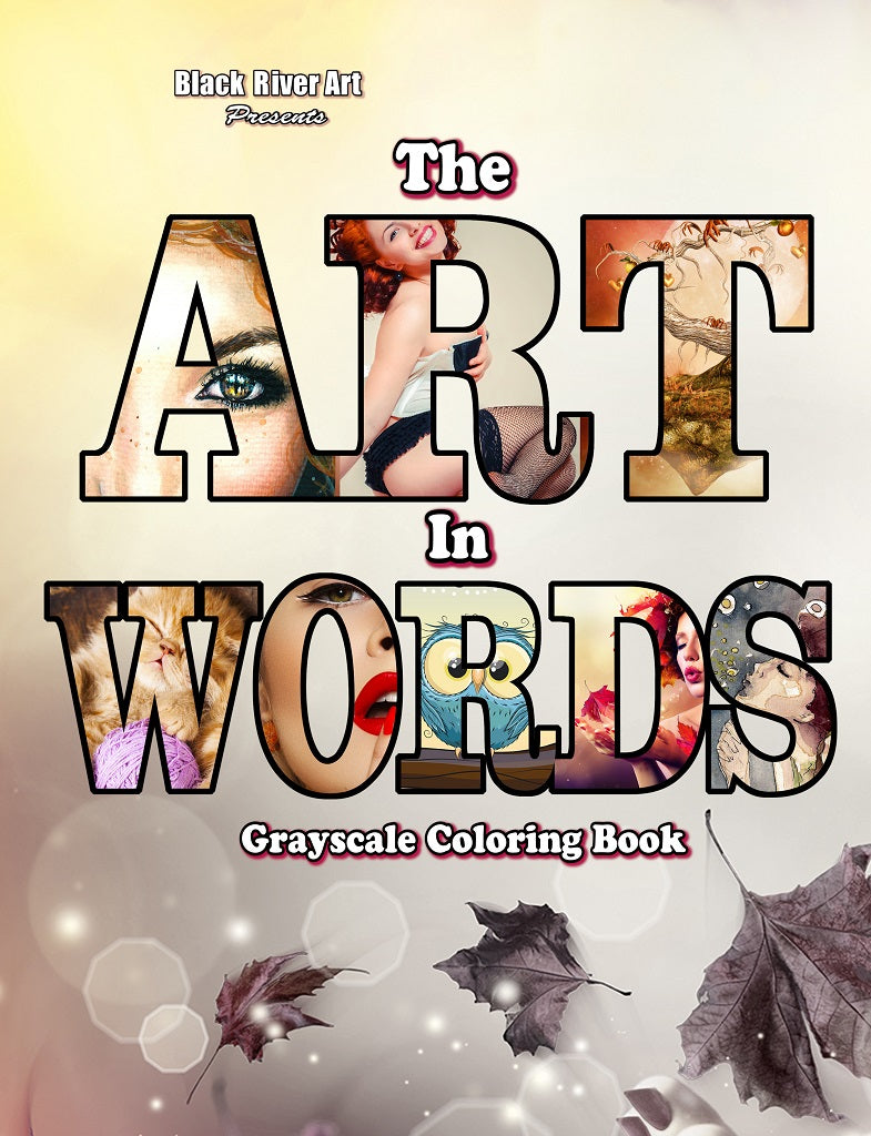 The Art in Words Grayscale Coloring Book
